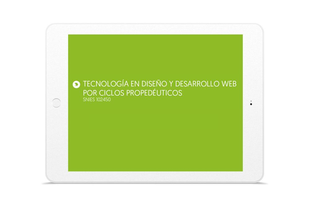 TECNOLOGÍA EN DISEÑO Y DESARROLLO WEB POR CICLOS PROPEDÉUTICOS