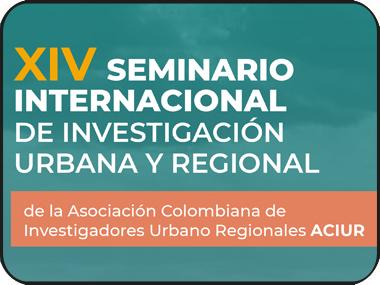 Encuentra aquí información del Seminario Internacional de Investigación Urbana y Regional