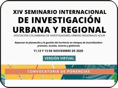 Convocatoria de ponencias y pósteres: seminario internacional de investigación urbana y regional