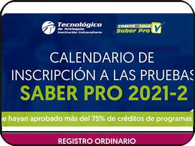 Conoce el calendario de inscripción a las pruebas Saber Pro 2021-02
