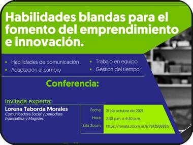 Participa en la conferencia: habilidades blandas para el fomento del emprendimiento e innovación