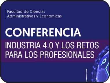 Te invitamos a la conferencia: Industria 4.0 y los retos para los profesionales