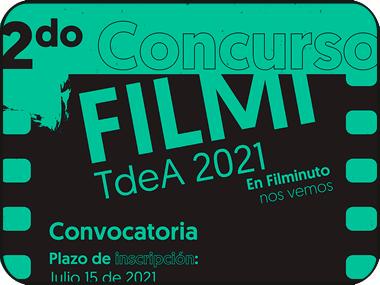 Participa en la convocatoria del segundo concurso Filmi TdeA 2021
