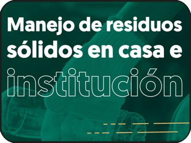 Conferencias Facultad de Ingeniería: Manejo de residuos sólidos en casa e institución