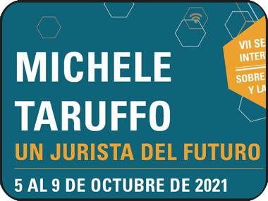 Michele Taruffo: Un jurista del futuro. El legado de Taruffo para latinoamérica
