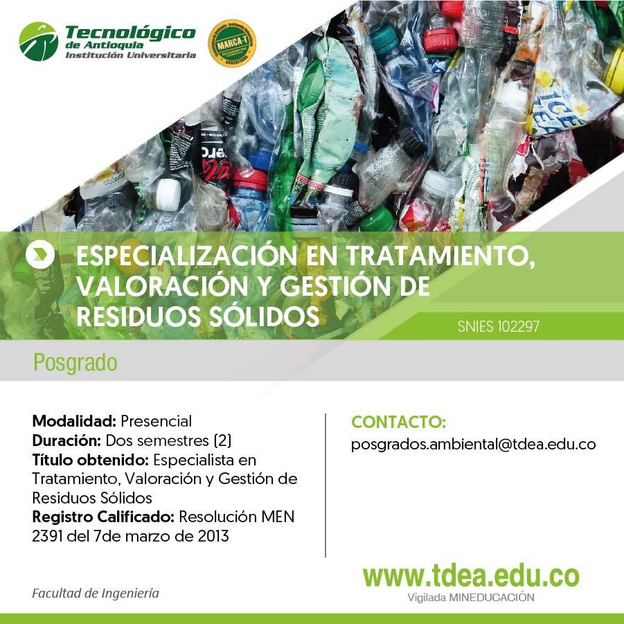 ESPECIALIZACIÓN EN TRATAMIENTO, VALORACIÓN Y GESTIÓN DE RESIDUOS SÓLIDOS
