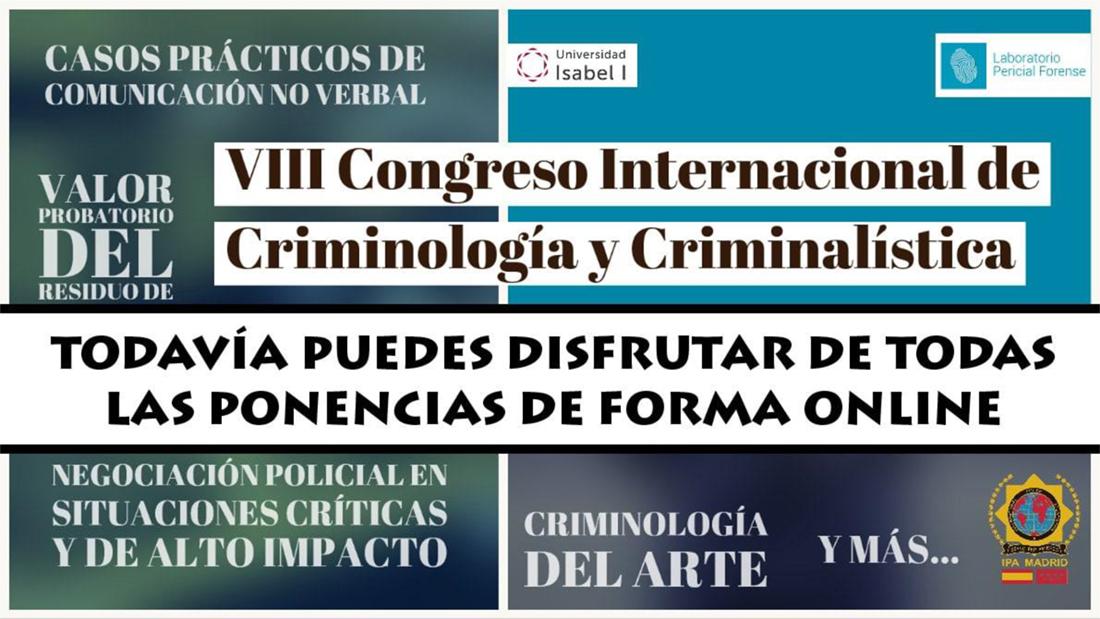 VIII Congreso Internacional de Criminología y Criminalística