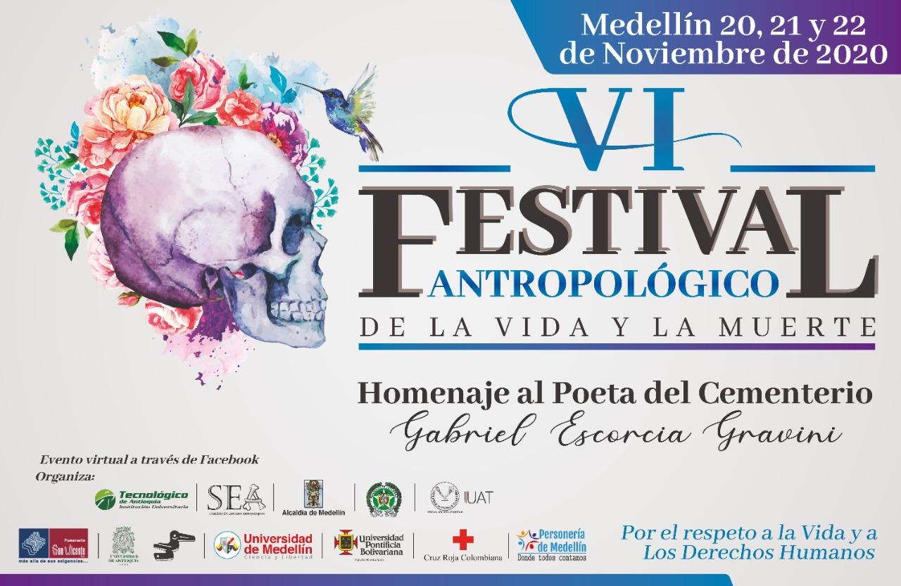 VI Festival antropológico de la vida y la muerte